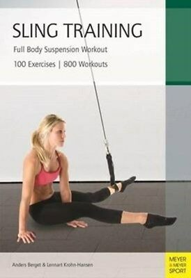 Sling Training: Full Body Suspension Workout 9781782550181 by Anders Berget, NEW