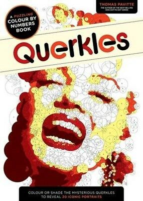 Querkles: A Puzzling Colour-by-Numbers Book 9781781572405 by Thomas Pavitte, NEW
