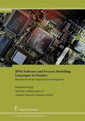 BPM Software and Process Modelling Languages in Practice. Results from an...