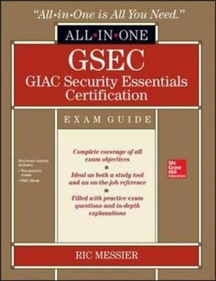 GSEC GIAC Security Essentials Certification All-In-One Exam Guide 9780071820912