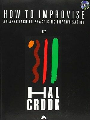 HOW TO IMPROVISE 9783892210313 by Hal Crook, Paperback, BRAND NEW FREE P&H