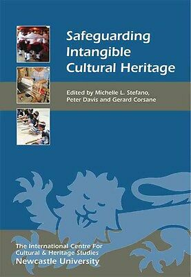 Safeguarding Intangible Cultural Heritage 9781843839743, Paperback, BRAND NEW