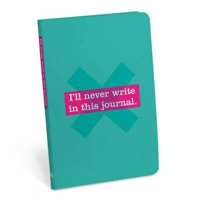 I'll Never Write in This Journal Journal 9781601067876, Notebook, BRAND NEW