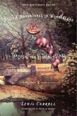Alice's Adventures in Wonderland and Through the Looking-Glass 9780143107620