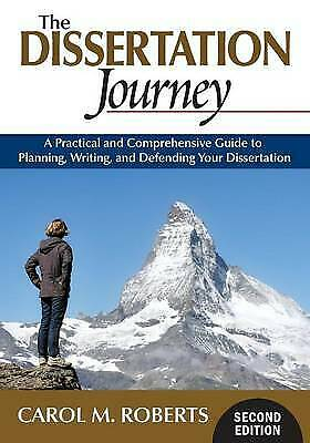 The Dissertation Journey: A Practical and Comprehensive Guide to Planning, New