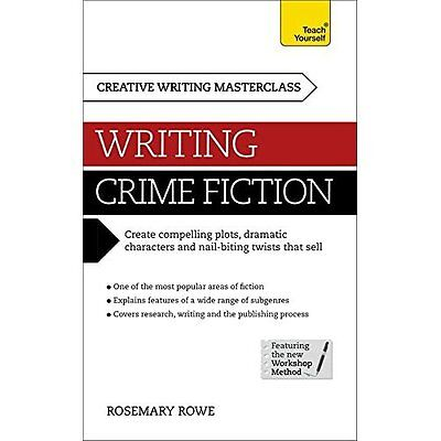 Masterclass Writing Crime Fiction Teach Yourself Rowe Books Paper. 9781473601369