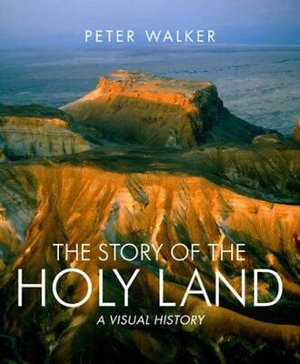 Story of the Holy Land: A Visual History 9780745955827 by Peter Walker, Hardback