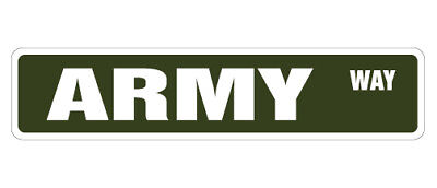 ARMY Street Sign new signs military soldier gift