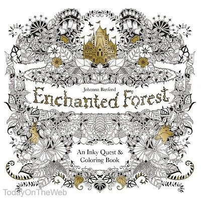 Enchanted Forest: An Inky Quest & Coloring Book by Johanna Basford New Paperback