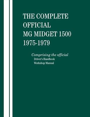 MG Midget 1500 The Complete Official REPAIR SHOP MANUAL HARDCOVER 1975-1979 BOOK