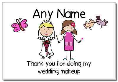 Thank You For Doing My Wedding Makeup  Personalised Magnet