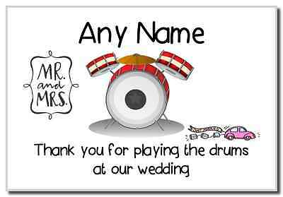 Thank You For Playing The Drums At Our Wedding  Personalised Magnet