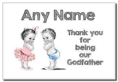 Baby Twin Boy & Girl Godfather Thank You  Personalised Magnet