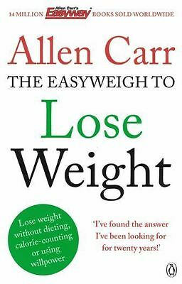 Allen Carr The Easyweigh To Lose Weight NEW