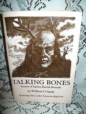 TALKING BONES by WILLIAM STEELE~SECRETS INDIAN BURIAL MOUNDS~1978 SC ADENA SHELL