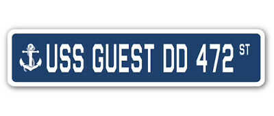 USS GUEST DD 472 Street Sign us navy ship veteran sailor gift