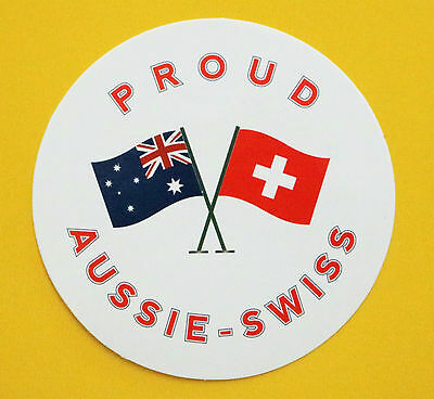 Proud Aussie - Swiss Australian Sticker Switzerland Vinyl Decal Car Caravan