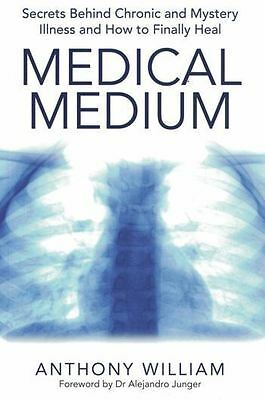 Medical Medium by Anthony William NEW