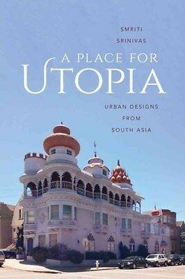 Place for Utopia: Urban Designs from South Asia 9780295994987, Hardback, NEW