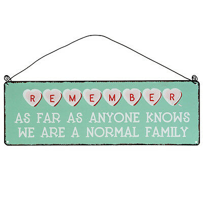 dotcomgiftshop WE ARE A NORMAL FAMILY METAL SIGN