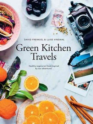 Green Kitchen Travels: Vegetarian Food Inspired by Our Adventures 9781742707686
