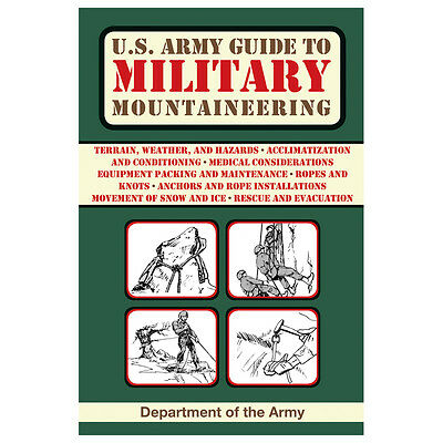 U.S. Army Guide To Military Mountaineering Book Terrain Weather Hazards