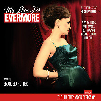 The Hillbilly Moon Explosion - My Love for Evermore