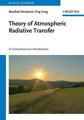 Theory of Atmospheric Radiative Transfer: A Comprehensive Introduction by...