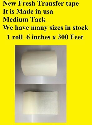 """1 Roll 6"""" x 300 Feet Application Transfer Tape Vinyl Signs Adhesive Made In Usa"""