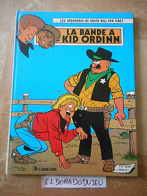 Eldoradodujeu > Bd - Chick Bill 30 La Bande A Kid Ordinn - Lombard 1983 Be+
