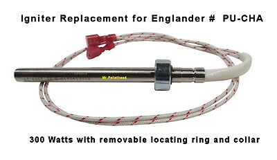 ENGLANDER 300W Igniter [XP3515] Fireplace Pellet Stove Part #PU-CHA  THE FINEST!