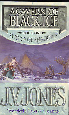 A CAVERN OF BLACK ICE BOOK ONE SWORD OF SHADOWS - J.V. Jones