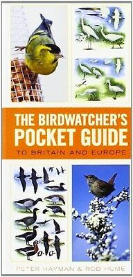 Birdwatcher's Pocket Guide to Britain and Europe 9780753726280 by Rob Hume, NEW