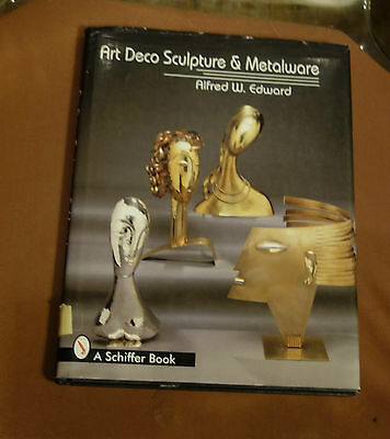 1996 Art Deco Sculpture & Metalware Reference Book By Alfred Edward