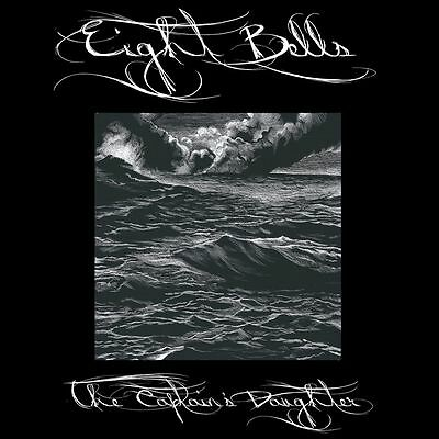 Eight Bells - Captain's Daughter