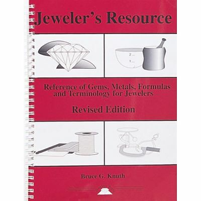 Jeweler's Resource: A Reference of Gems, Metals.., By Bruce Knuth | PUB-120.00