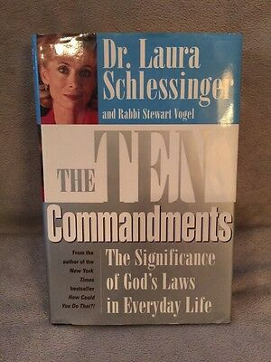 The Ten Commandments : The Significance of God's Laws in Everyday Life by Stewar