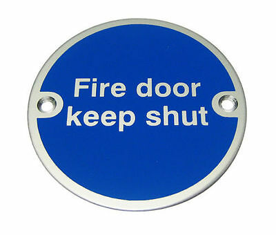 Fire Door Keep Shut Sign - Self Adhesive or With Drill Holes