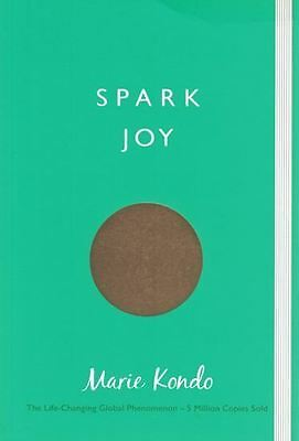 Spark Joy An Illustrated Guide to the Japanese Art of Tidying by Marie Kondo NEW