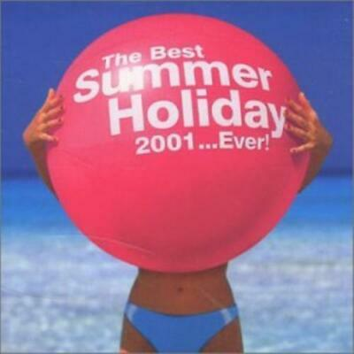 Various Artists : Best Summer Holiday 2001 Ever CD