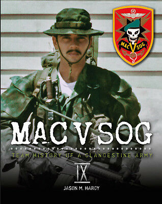 MAC V SOG: Team History of a Clandestine Army, Volume IX, Special Forces, Recon