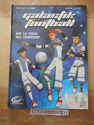 Eldoradodujeu > Bd Galactik Football 1 La Trace Des Champions -Jungle Eo 1982 Be