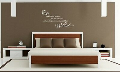 Love is finding someone you, can't live without Wall Art Sticker Quote
