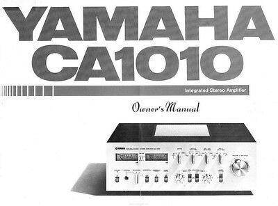 Yamaha CA-1010 Amplifier Owners Manual