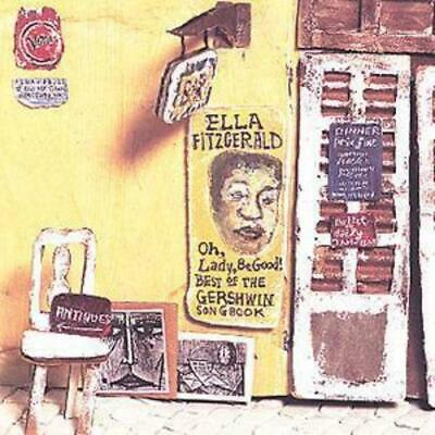 Ella Fitzgerald : Oh, Lady, Be Good!: Best of the Gershwin Songbook CD (1996)