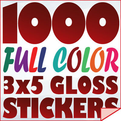 1000 Full Color Custom 3x5 STICKERS on 70Lb Label Printing w/ UV Gloss Finish