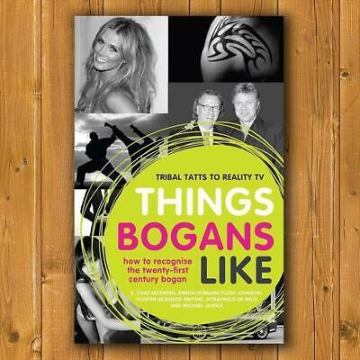 Things Bogans Like - Softcover Book Australian Humour Funny Modern Straya Pride