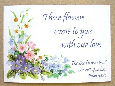 12 Flower Cards with Bible Text. These flowers come to you with our love