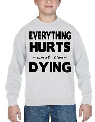 Black Everything Hurts And I'm Dying Youth Crewneck Burnout Work Out Sweatshirts
