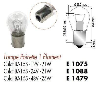 LOT 10 LAMPE AMPOULE POIRETTE 12V 12 Volts 21W Culot BA15S 1 Contact STOP PHARE